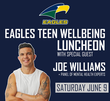 The Eagles Teen Wellbeing Luncheon – Special guest Joe Williams