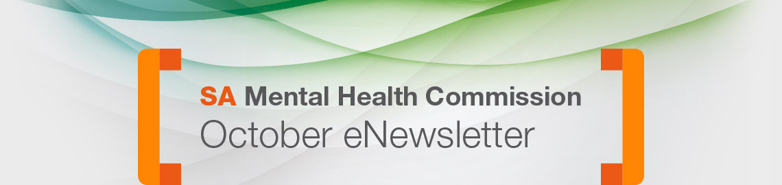 SA Mental Health Commission: October eNewsletter