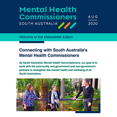 Connecting with South Australia's Mental Health Commissioners: August eNewsletter Edition