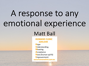Matt Ball: Humane Clinic – A response to any emotional experience