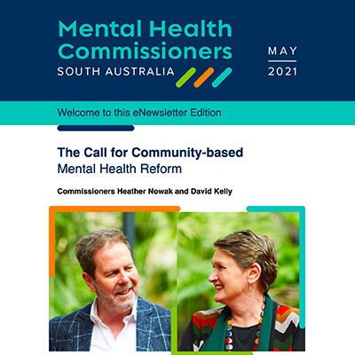 The Call for Community-based Mental Health Reform: eNewsletter Edition May 2021