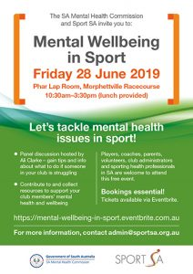 Download Poster: Let's tackle mental health issues in sport! Mental Wellbeing in Sport. Friday 28 June 2019 – Morphettville Racecourse